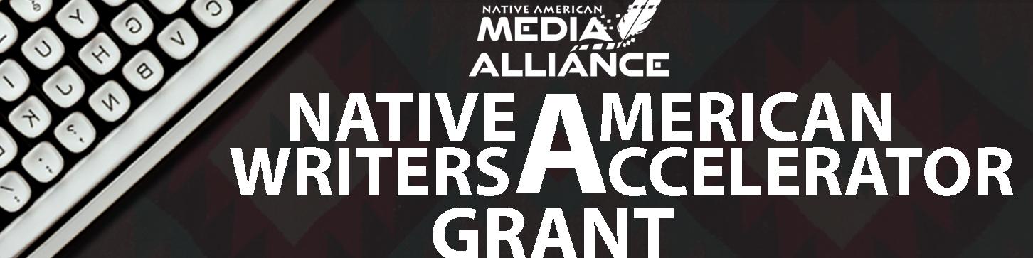 Native American Writers Accelerator Grant