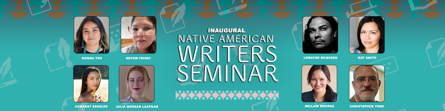 Inaugural Native American Writers Seminar – Fellows Selected